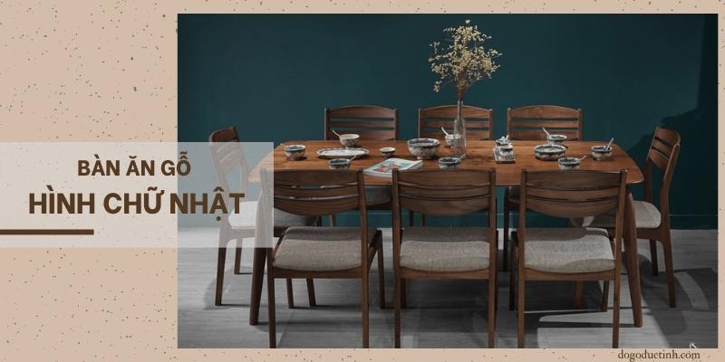 bàn gỗ hình chữ nhật